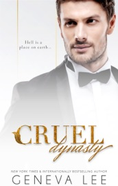 Cruel Dynasty - Geneva Lee by  Geneva Lee PDF Download