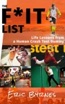 The FIt List Life Lessons From A Human Crash Test Dummy