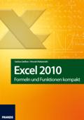 Excel 2010 - Formeln und Funktionen kompakt