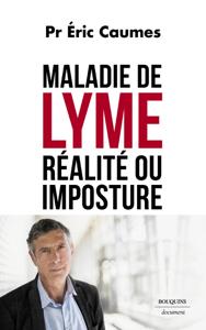 Maladie de Lyme : réalité ou imposture Couverture de livre