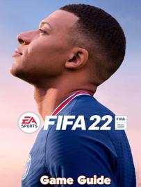 FIFA 22 Guide & Walkthrough and MORE !