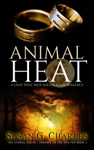 Animal Heat A Gray Wolf Pack Paranormal Romance