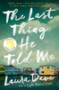 Laura Dave - The Last Thing He Told Me  artwork