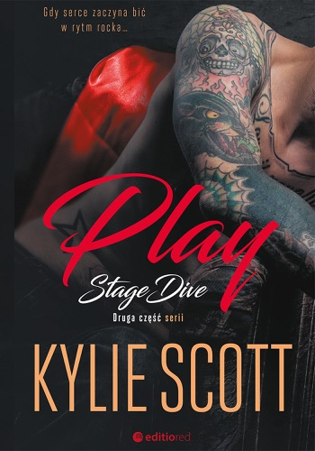 Kylie Scott - Play. Stage Dive