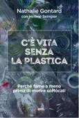 Download and Read Online C'è vita senza plastica