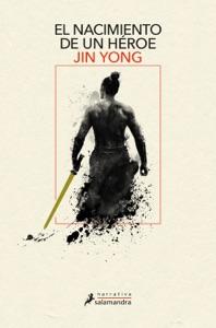 El nacimiento de un héroe Book Cover