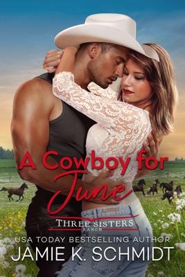 A Cowboy for June