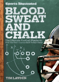 Sports Illustrated Blood, Sweat and Chalk book