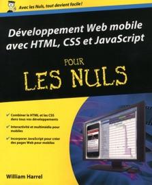 D Veloppement Web Mobile Avec Html Css Et Javascript Pour Les Nuls
