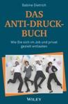 Das Anti-Druck-Buch