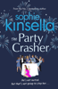Sophie Kinsella - The Party Crasher artwork