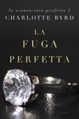 Download La Fuga Perfetta ePub | pdf books