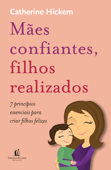 Mães confiantes, filhos realizados Book Cover