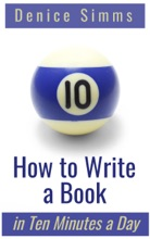 How To Write A Book In Ten Minutes A Day