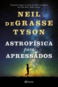 Astrofísica Para Apressados Book Cover