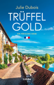 Download and Read Online Trüffelgold