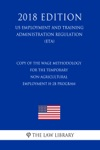 Copy Of The Wage Methodology For The Temporary Non-agricultural Employment H-2B Program US Employment And Training Administration Regulation ETA 2018 Edition