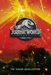 Jurassic World Fallen Kingdom The Junior Novelization Jurassic World Fallen  Kingdom