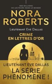 Download Lieutenant Eve Dallas (Tome 50) - Crime en lettres d'or