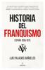 Luis Palacios Bañuelos - Historia del Franquismo portada