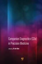 Companion Diagnostics (CDx) in Precision Medicine