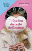 Download Il fascino discreto dell'amore ePub | pdf books