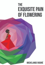The Exquisite Pain Of Flowering