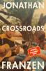 Jonathan Franzen - Crossroads Grafik