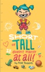 Short Or Tall Doesnt Matter At All