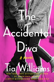 The Accidental Diva - Tia Williams by  Tia Williams PDF Download