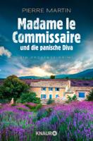 Download and Read Online Madame le Commissaire und die panische Diva