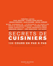 Secrets de cuisiniers - 135 cours en pas à pas