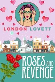 Roses and Revenge