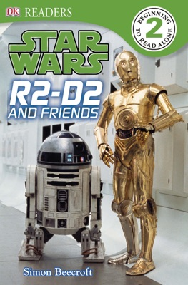 DK Readers L2: Star Wars: R2-D2 and Friends (Enhanced Edition)