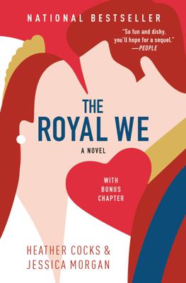 The Royal We - Heather Cocks & Jessica Morgan book