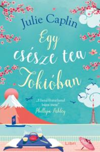 Egy csésze tea Tokióban Book Cover