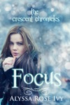 Focus The Crescent Chronicles 2