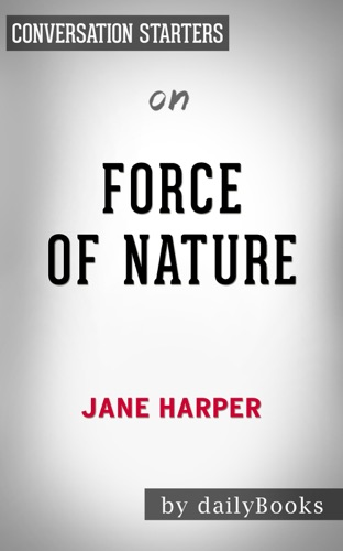 dailyBooks - Force of Nature, A Novel: by Jane Harper  Conversation Starters