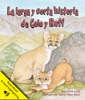 La Larga Y Corta Historia De Colo Y Ruff