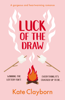 Kate Clayborn - Luck of the Draw artwork