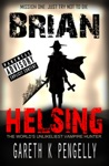 Brian Helsing Mission 1 Just Try Not To Die