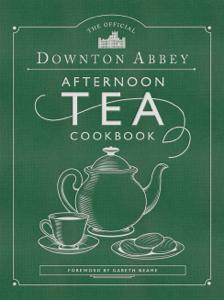 The Official Downton Abbey Afternoon Tea Cookbook Copertina del libro
