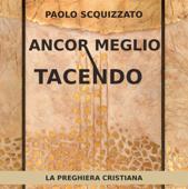 Download and Read Online Ancor meglio tacendo