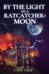 By The Light Of A Ratcatchers Moon