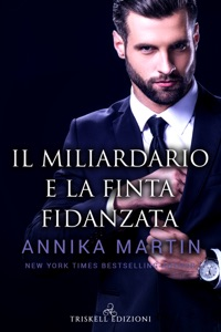 Il miliardario e la finta fidanzata Book Cover