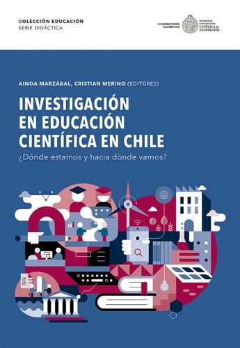 Investigación en Educación Científica en Chile