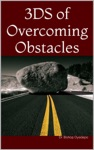 3DS Of Overcoming Obstacles