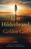 Elin Hilderbrand - Golden Girl  artwork