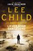 Lee Child & Andrew Child - Liever dood dan levend kunstwerk