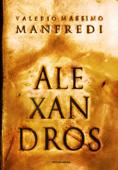 Aléxandros - La trilogia